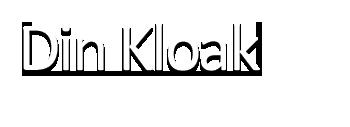 Din Kloak